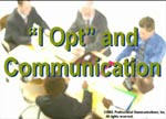 I OPT Communicaiton
